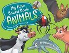 My First Board Book: Animals by Donovan Bixley (Board book, 2016)