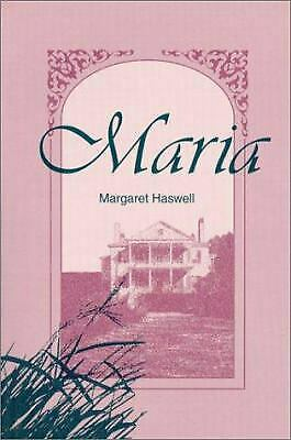 Maria by Haswell, Margaret
