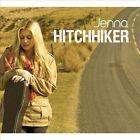 Hitchhiker by Jenna (CD, Jul-2013, Jenna Records)