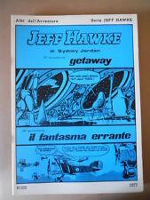 Albi dell' Avventura Serie Jeff Hawke 1977 n°102  [G757] BUONO