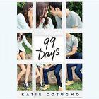 99 Days by Katie Cotugno (CD-Audio, 2015)