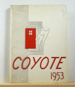 1953 Wichita Falls Senior High School Yearbook Coyote Texas Tx Annual Ebay