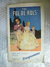 1932 Theatre Programme THE FOL DE ROLS- K Sothcott