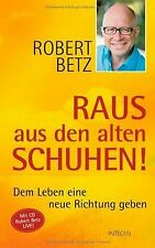 Raus aus den alten Schuhen! + CD: Dem Leben eine neue Ri...   Buch   Zustand gut