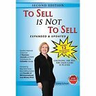 to Sell Is Not Greta Schulz iUniverse Paperback 9781440107481