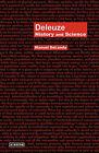 Deleuze: History and Science by Manuel Delanda (Paperback / softback, 2010)