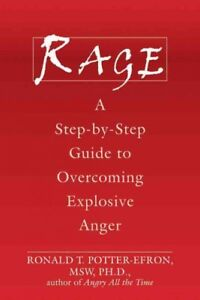 Rage-A-Step-by-step-Guide-to-Overcoming-Explosive-Anger-Paperback-by-Potte