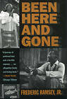 Been Here and Gone by Frederick Ramsey (Paperback, 2000)