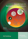 Dendrimers in Biomedical Applications by Royal Society of Chemistry (Hardback, 2013)