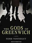 The Gods of Greenwich Library Edition 9781452630434 by Robert Fass CD