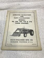 Allis Chalmers 90 100 140 150 170 Farm Loaders Operating Instructions Manual A2