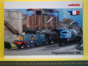 Catalogue-MARKLIN-HO-Z-Programme-France-2006-F-12000-61000-Kof-Sybic-230-F-SECO