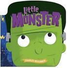 Little Monster by Charles Reasoner (Board book, 2015)