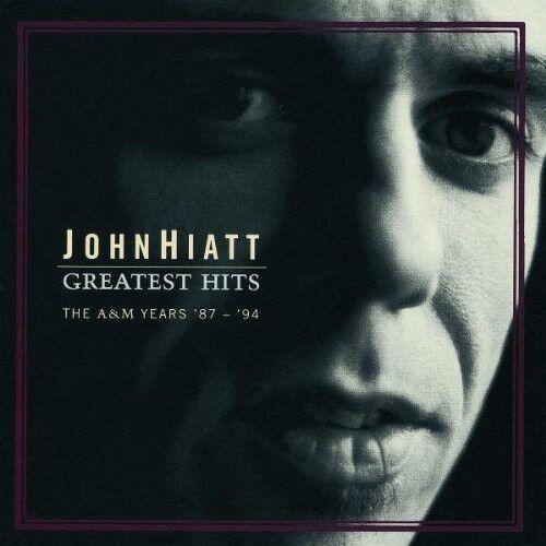 1 of 1 - John Hiatt - Greatest Hits: The A&M Years 87-94 [New CD]