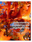 Understanding Counselling and Psychotherapy by SAGE Publications Ltd (Paperback, 2010)