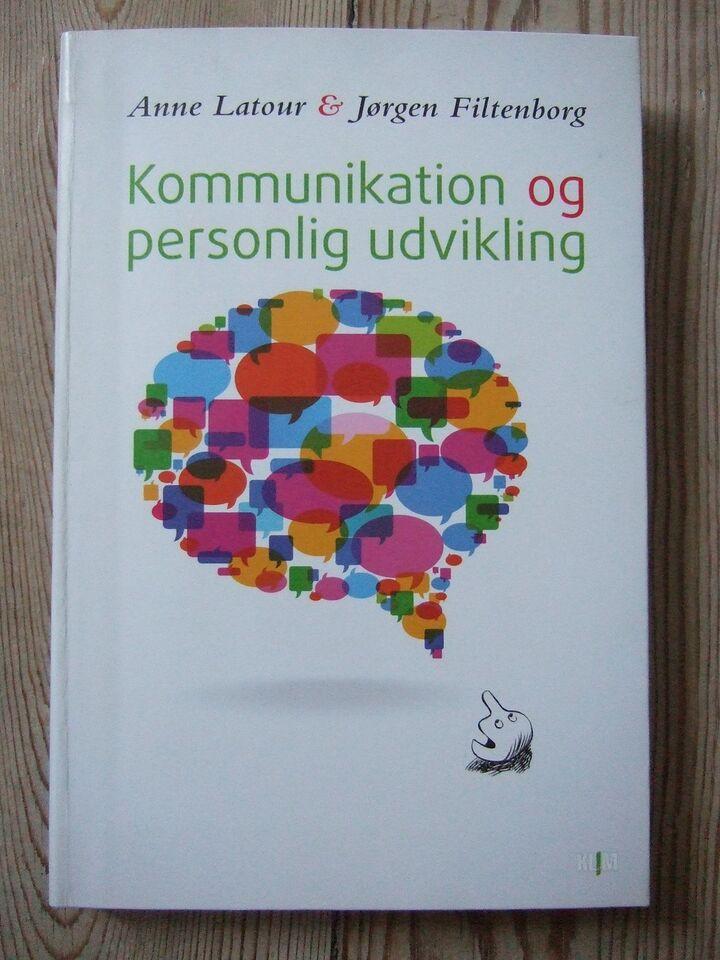 Kommunikation og personlig udvikling, Anne Latour &