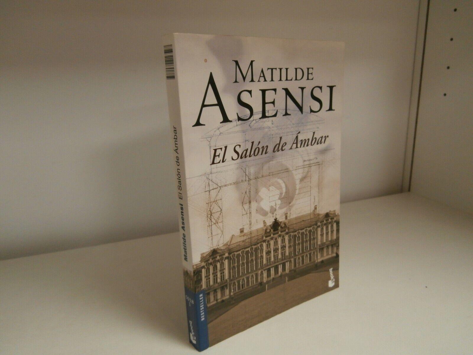 EL SALON DE AMBAR DE MATILDE ASENSI