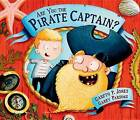 Are You the Pirate Captain? by Gareth P Jones (Hardback, 2016)