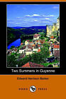 Two Summers in Guyenne (Dodo Press) by Edward Harrison Barker (Paperback / softback, 2006)