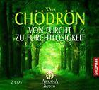 Chödrön, P: Von Furcht zu Furchtlosigkeit (2005)