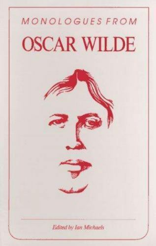 Monologues from Oscar Wilde Paperback Ian Michaels
