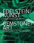 Edelstein/Kunst - Gemstone/Art von Regina Prange und Paulus Rainer (2016, Gebundene Ausgabe)