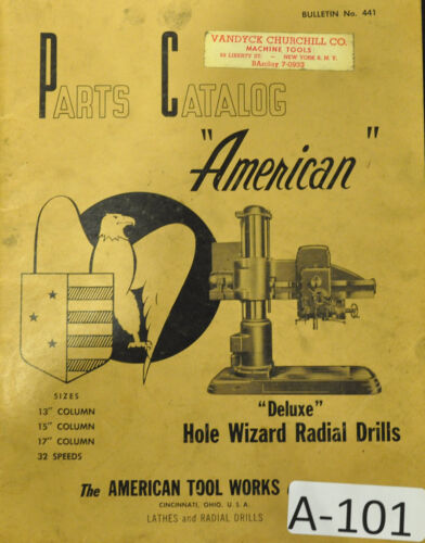 """American Hole Wizard 32 speed Parts Manual /""""Deluxe/"""" Radial Drill 13/"""" 15/"""" 17/"""""""