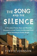 The Song and the Silence: A Story about Family, Race, and What Was Revealed in a