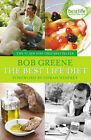 The Best Life Diet by Bob Greene (Paperback, 2008)