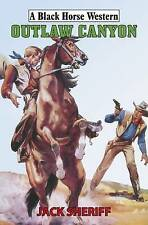 Outlaw Canyon (Black Horse Western) by Sheriff, Jack