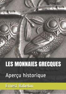 Ernest-Babelon-034-Les-Monnaies-Grecques-034-reedition-du-livre-publie-en-1921