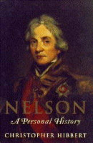 Nelson: A Personal History,Christopher Hibbert- 9780670843428
