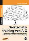 Wortschatztraining von A-Z von Ursula Oppolzer (2016, Geheftet)