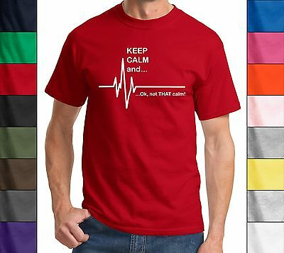 Keep Calm and OK Not That Calm Funny EKG Heart Rate Paramedic Nurse T shirt Tee