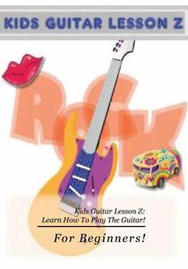 Kids Guitar Lesson Z DVD :  Beginners Guitar Lessons for Kids!