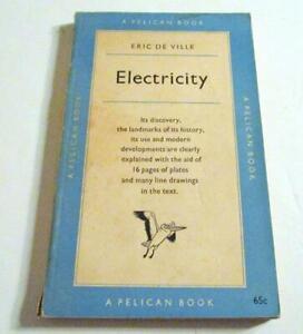 ELECTRICITY-Its-Discovery-Landmark-of-its-History-PB-ILLUS-1955-Eric-De-Ville