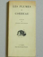 Jehanne Jean-Charles LES PLUMES du CORBEAU Pauvert 1962 NOUVELLES