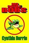 No More Bobs by Cynthia Borris 9781414011455 Paperback 2003