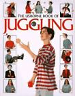 How to Make: Juggling by Clive Gifford (1995, Paperback)