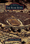 The Rose Bowl by Pasadena Museum of History, Michelle L Turner (Paperback / softback, 2010)