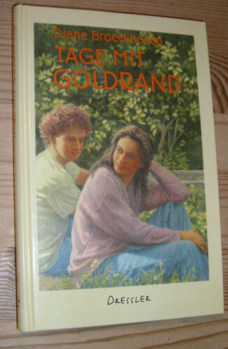 1 von 1 - Tage mit Goldrand, Diane Broeckhoven, Dressler Verlag, 1994