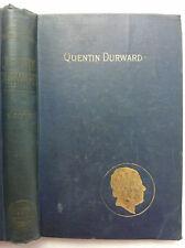SIR WALTER SCOTT.QUENTIN DURWARD.H/B 1900 ?.B/W ILLS