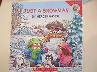 Just A Snowman By Mercer Mayer Little Critter Paperback Grades K-2
