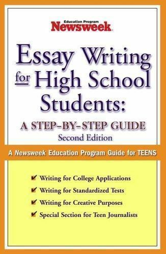 Essay Writing For Highschool Students  A Stepbystep Guide By  Essay Writing For Highschool Students  A Stepbystep Guide By Education  Department Staff Newsweek  Paperback  Ebay