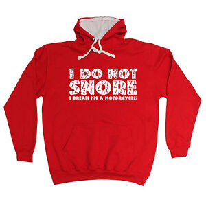 I-DO-NOT-SNORE-DREAM-IM-A-MOTORCYCLE-HOODIE-motorbike-hoody-funny-birthday-gift