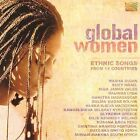 Global Women: Ethnic Songs From 14 Countries by Various Artists (CD, Mar-2004, Arc Music)