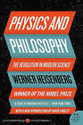 Physics and Philosophy: The Revolution in Modern Science by Werner Heisenberg (Paperback / softback)
