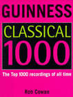 The Guinness Classical Top 1000 by Robert Cowan (Paperback, 1997)