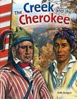 The Creek and the Cherokee (Georgia) by Kelly Rodgers (Paperback / softback, 2016)