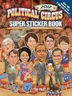 Political Circus Super Sticker Book by Tim Foley (Paperback, 2012)